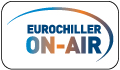 Eurochiller ON AIR